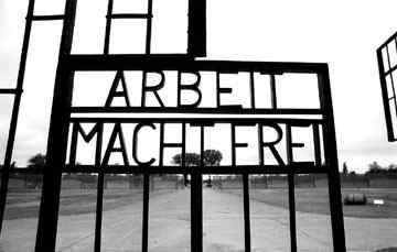 """Work Gives Freedom"" - From a Nazi Camp"